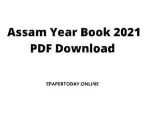 Assam Year Book 2021 PDF Download By Santanu Kausik Baruah