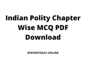 Indian Polity Chapter Wise MCQ PDF Download 2021 in English & Hindi